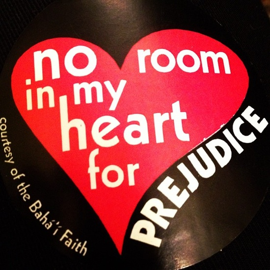 No room in my heart for prejudice, Baha'i faith