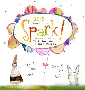 Year of the Spark, Carla Sonheim & Lynn Whipple