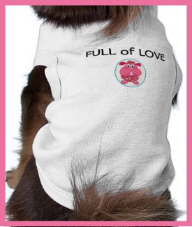 doggie t-shirt:full of love